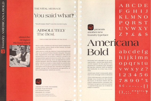Americana was designed by Richard Isbell for American Type Founders in 1966.
