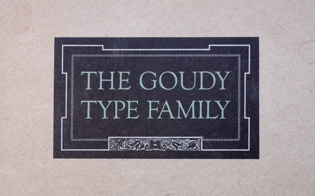 The Goudy Type Family Specimen Cover (1927)