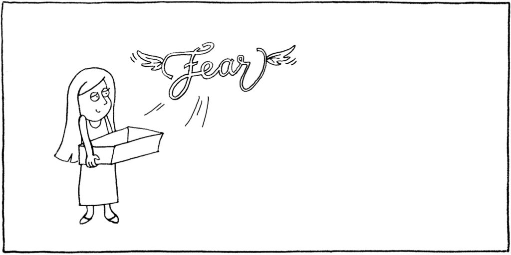 Cartoon drawing of a girl holding a box out of which the word fear is flying